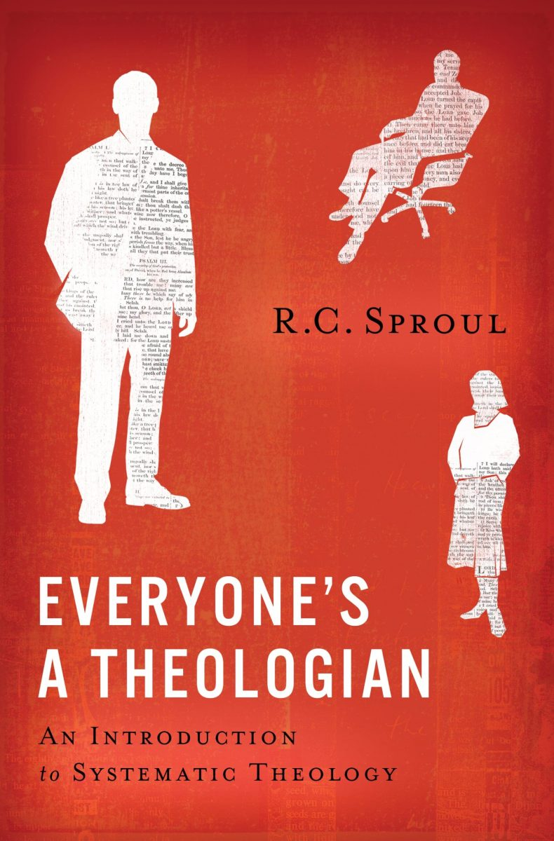 Everyone's a Theologian (Sproul)