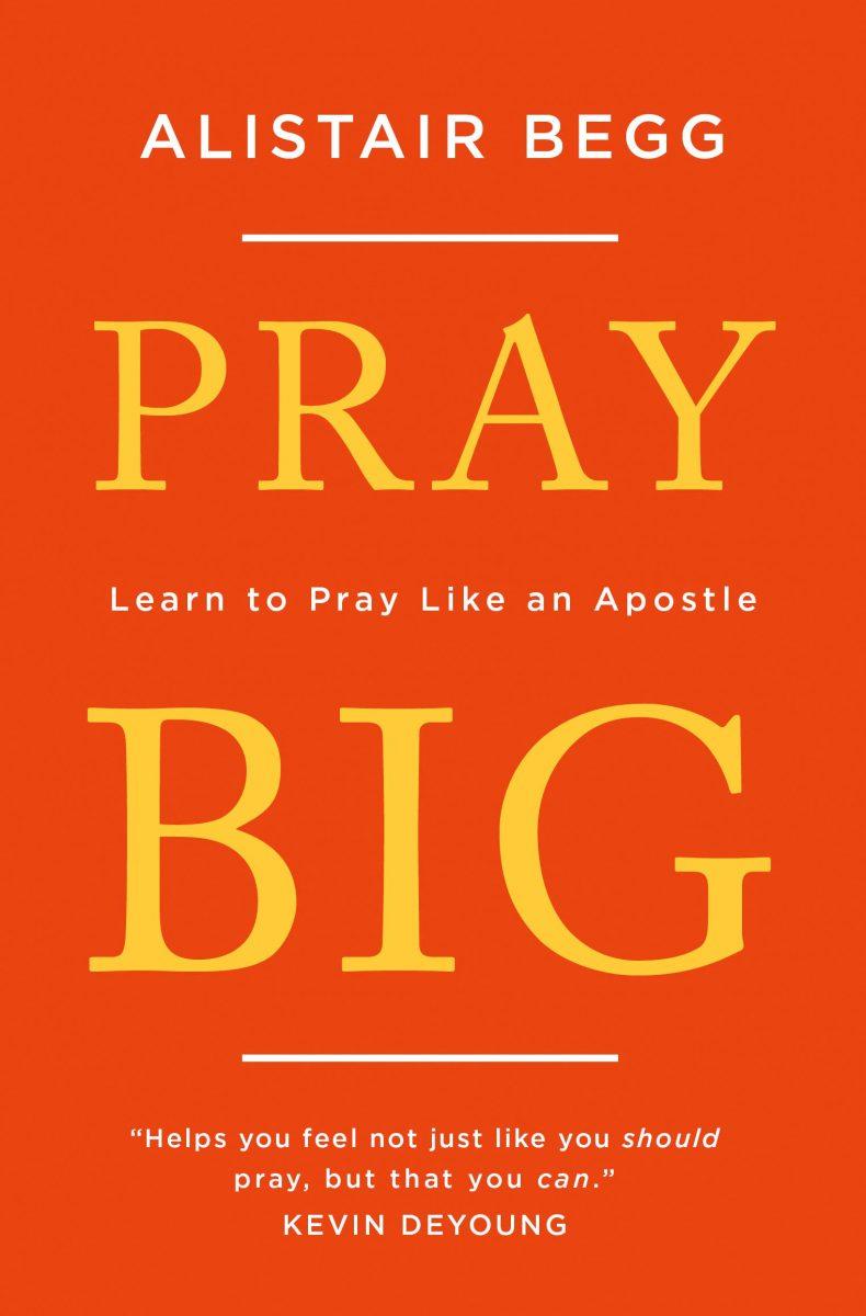 Pray Big (Begg)